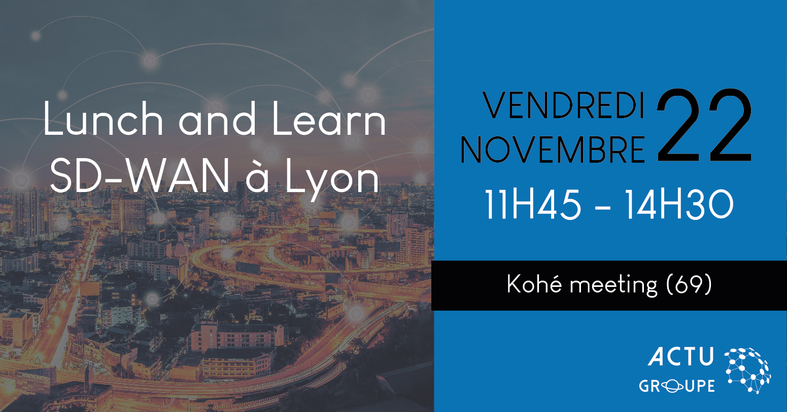 lunch and learn lyon sdwan actu groupe-04