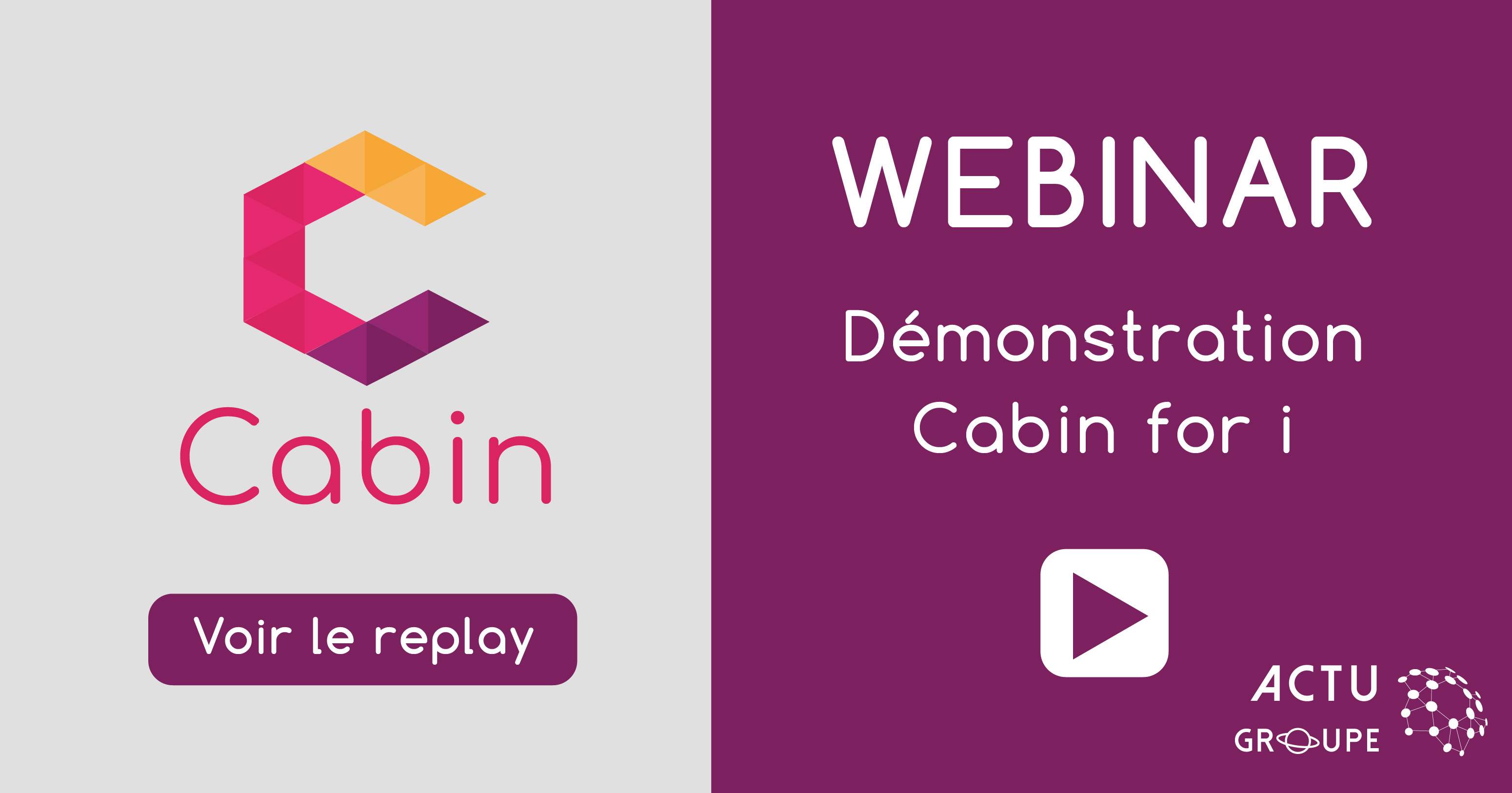 webinar_cabin_for_i_actu_groupe